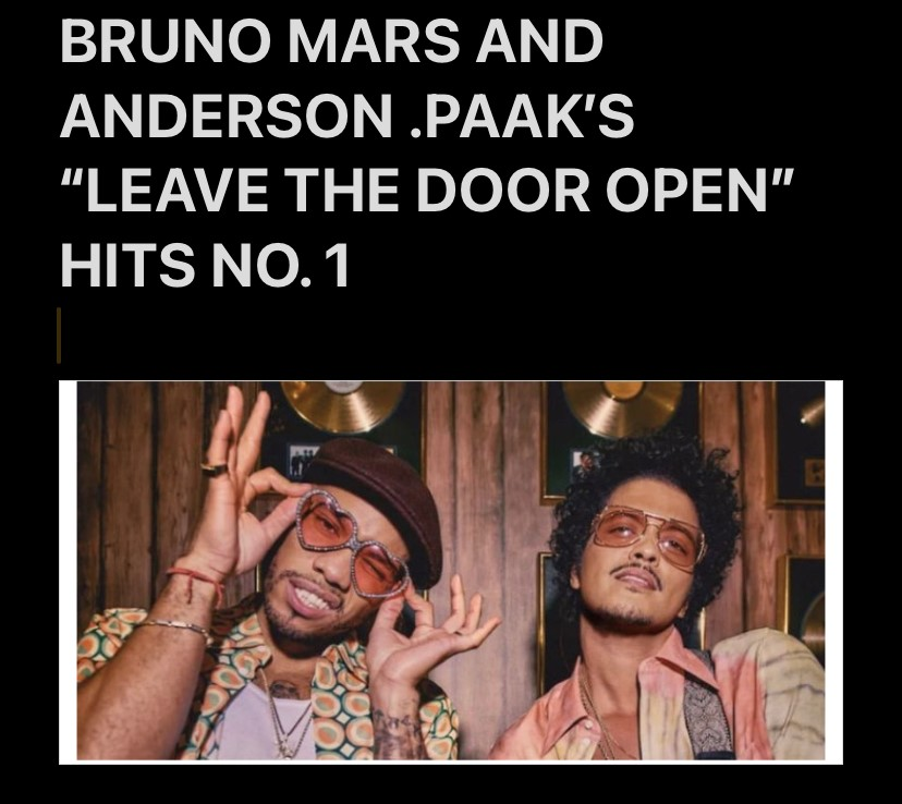"""BRUNO MARS AND ANDERSON .PAAK'S """"LEAVE THE DOOR OPEN"""" HITS NO. 1"""