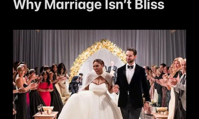 Serena Williams & Alexis Ohanian Get Real About Why Marriage Isn't Bliss