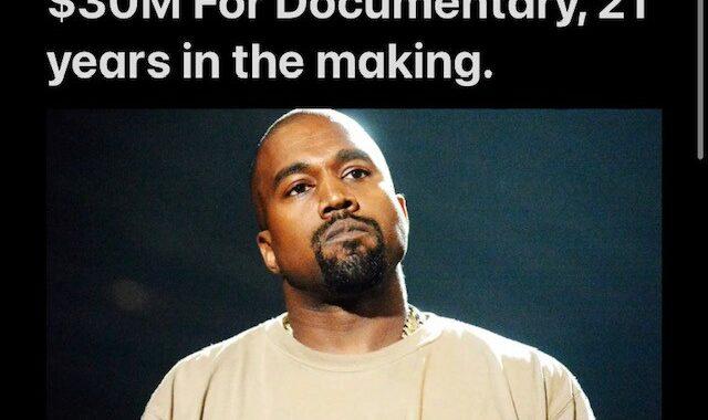 Netflix pays Kanye West $30M For Documentary