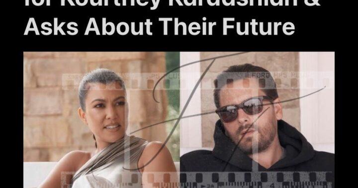 Scott Disick Declares Love for Kourtney Kardashian