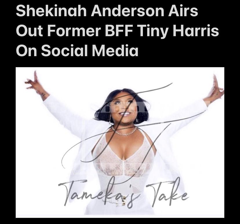 Shekinah Anderson Airs Out Former BFF Tiny Harris On Social Media