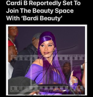 Bardi Beauty – Cardi B Reportedly Set To Join The Beauty Space